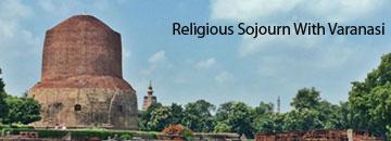 Religious Sojourn With Varanasi